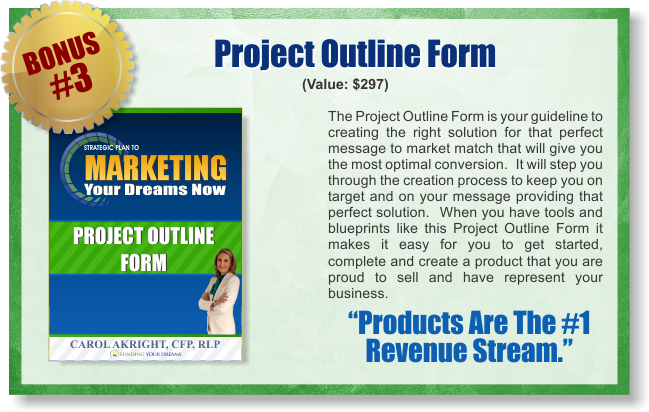 Marketing Your Dreams Now - Bonus 3