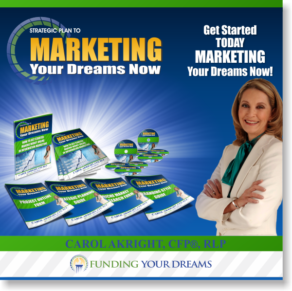 Marketing Your Dreams Now - Get Started Building & Marketing Your Dream Business