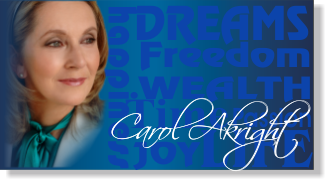 Carol Akright, CFP - Marketing Your Dreams Now... CEO of Funding Your Dreams