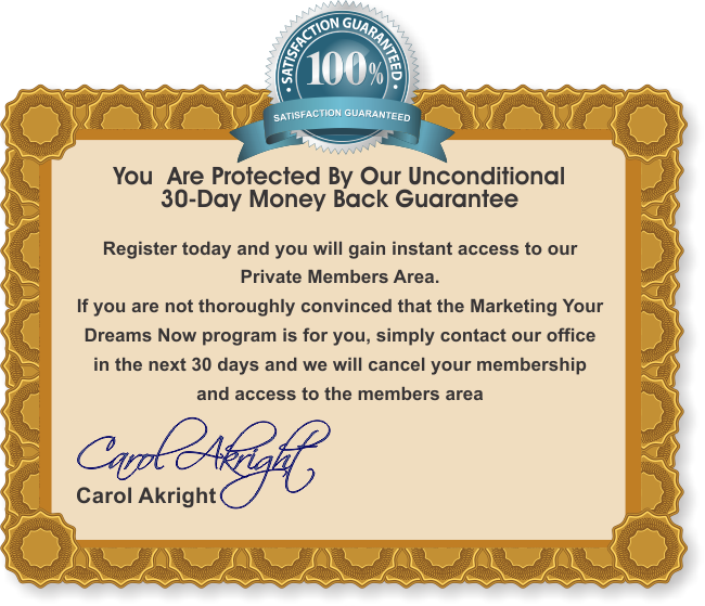 Marketing Your Dreams Now - 30-Day Guarantee